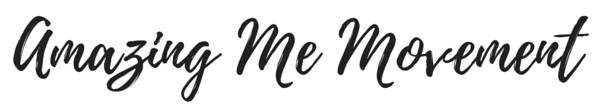 Amazing Me Movement - Blogger, Author, Motivator