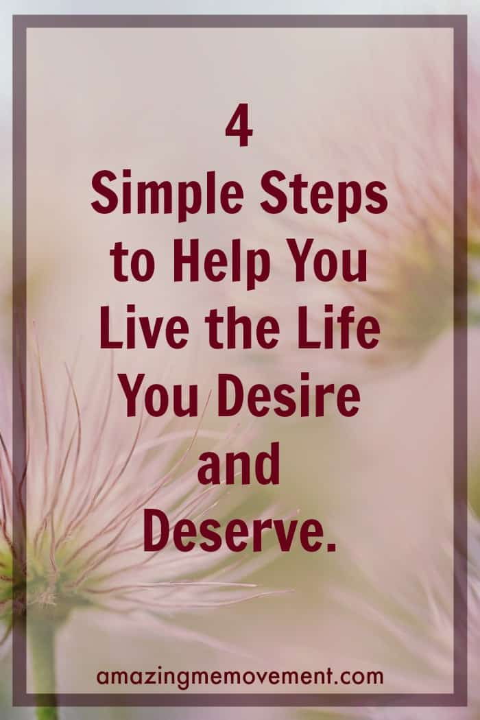 deserve, new life, better life, helping others,help yourself, self confidence, personal growth, self development, self improvement, self esteem, life changing