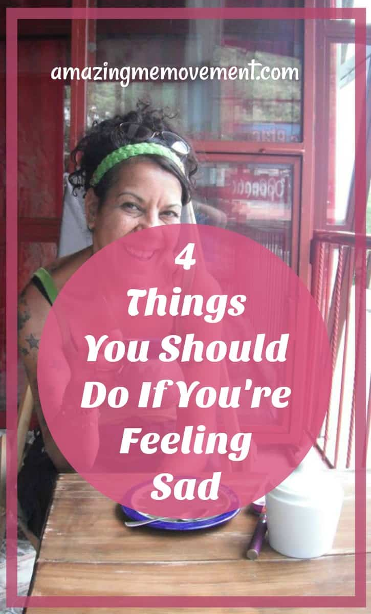 4 things you should do if you're feeling sad