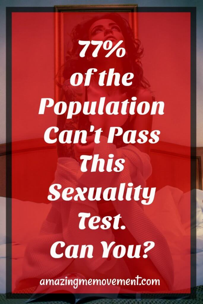 sexuality, sensual, sex, population, test, pass, fail