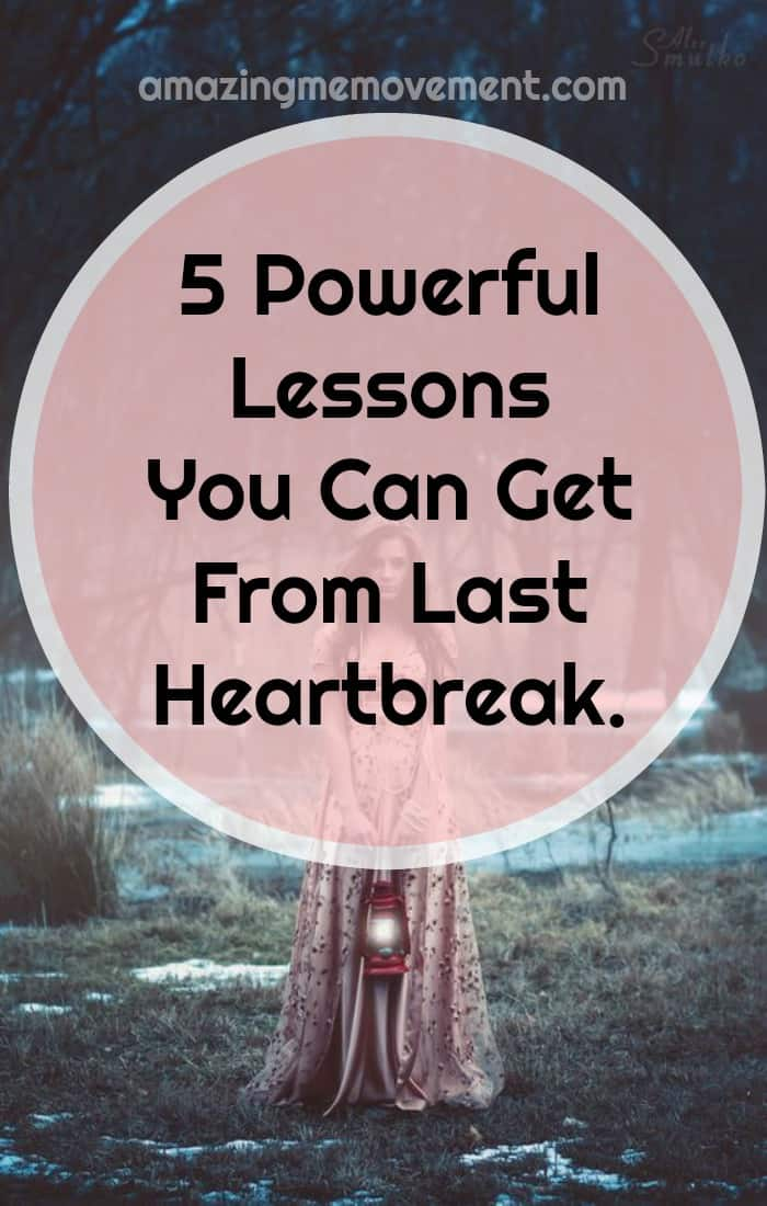 Has your heart been broken lately? Here are a few life lessons that might help ease the pain. #lifelessons #selflove #selfesteem #inspirational #personaldevelopment #personalgrowth #moveon #wisdom #wordsofwisdom #feelings #strength #womenempowerment #love #selflove #selfconfidence