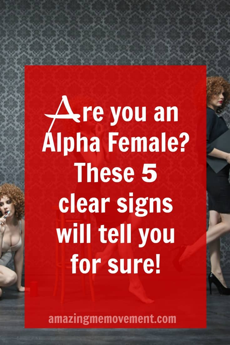 5 clear signs you are an alpha female