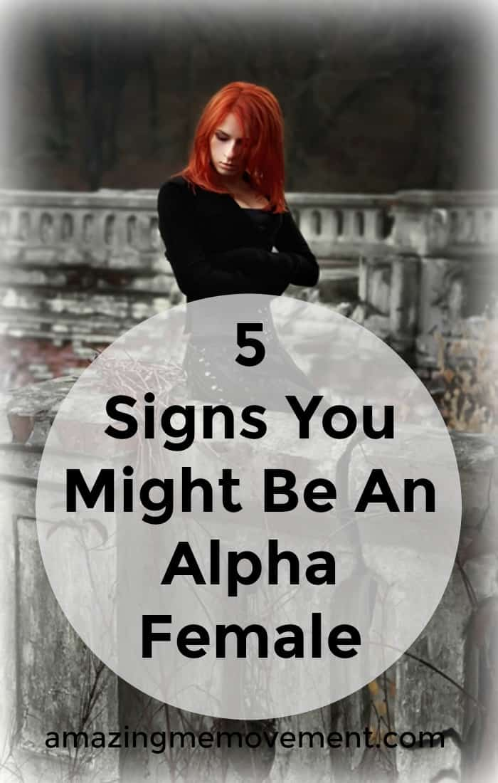 Are you an Alpha female? Do you know what it is to be one? I didn't until I read about it. I am surely one! Are you? Find out here. #alphafemale #alpha #confidence #selfconfident #selflove #selfrespect #selfesteem #howtobemoreconfident #wordsofwisdom #inspirationalblogstofollow #tips #strength #strongwomen #inspiringblogs #feelings #greatblogs