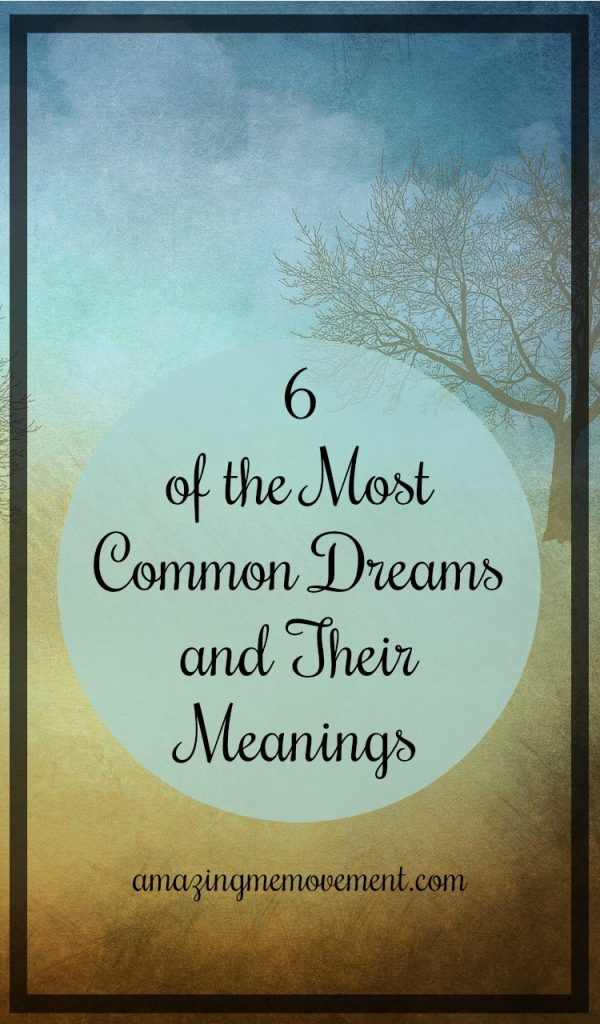 6 common dreams and their meanings