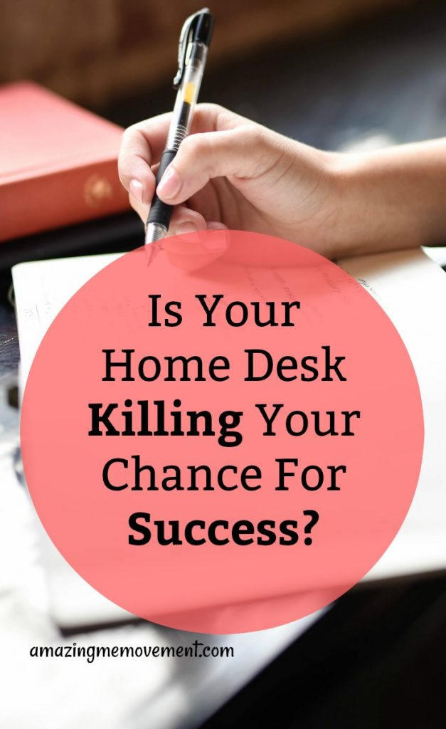 how your home office desk is killing your success