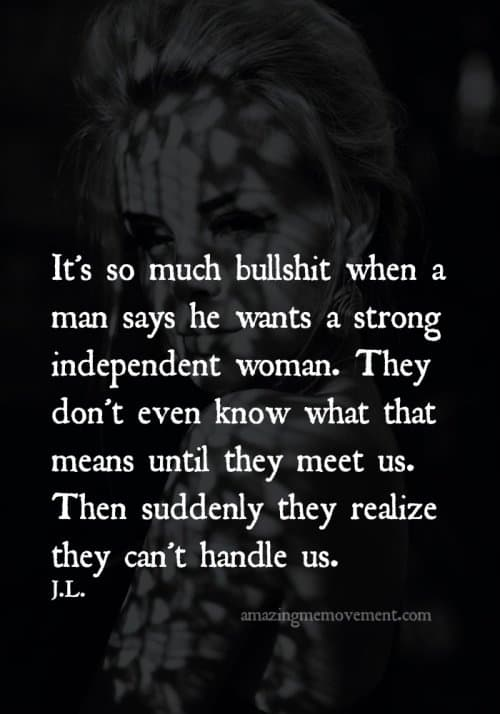 men, man, women, woman, attitude, strength, trust, feelings, how to be happy, independent, strong women, be yourself