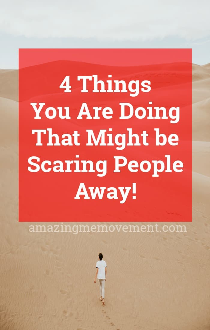Are you scaring people away and have no idea why? Are you a tad intimidating and don't even realize it? Here are 4 things you could be doing that are repelling people (and it's not a bad thing at all!!) #intimidating #successtips #successfulwomen #attitude #confidence #inspiringstories #changeyourlife #startanewlife #lifelessons #lifecoach #wordsofwisdom