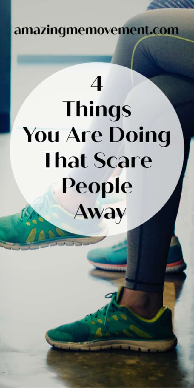 4 character traits that scare people away