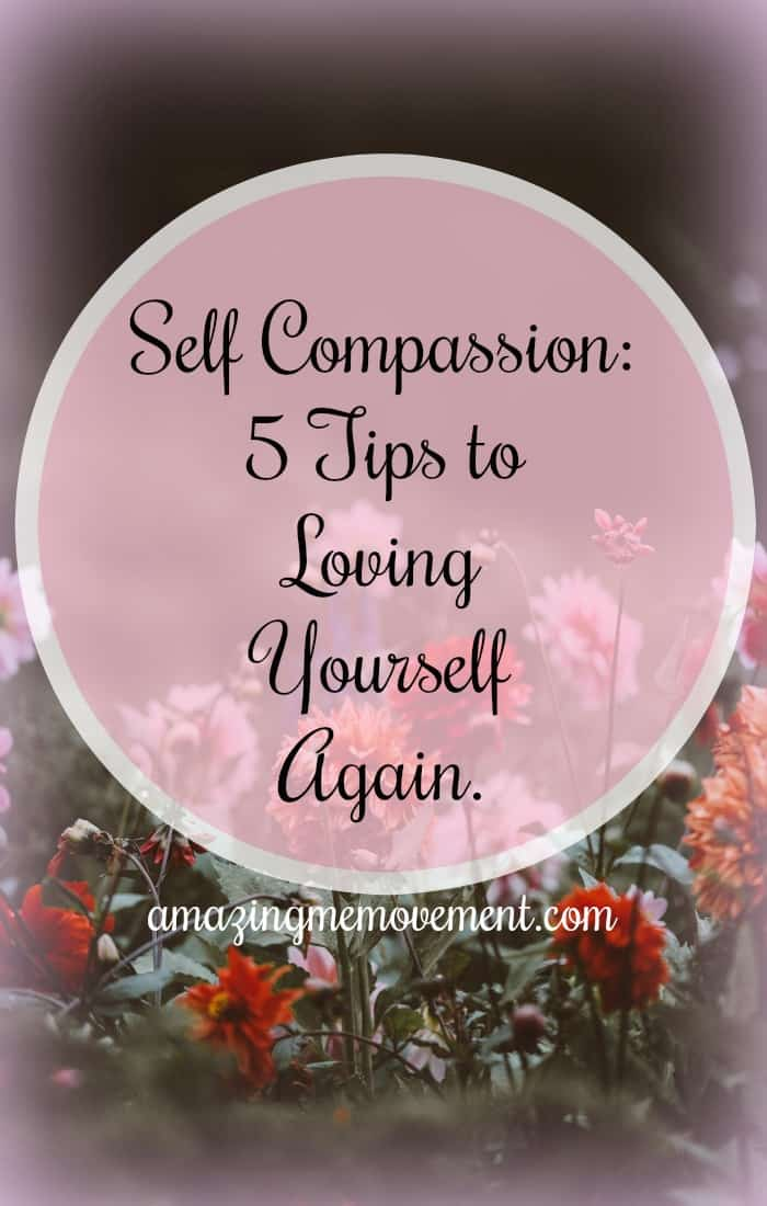 self compassion, self love, inspiration, for women, self confidence, self esteem, helping others, feelings, strength, inspiring stories, how to be happy