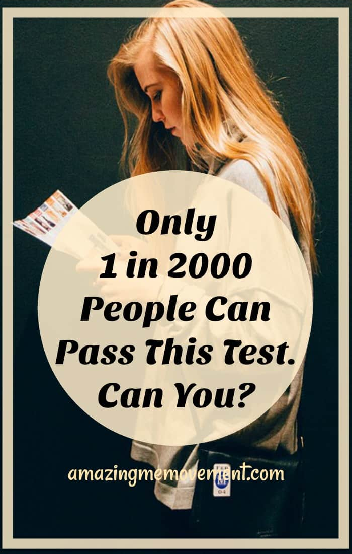 can you pass the test, 1 in 2000 people can pass this