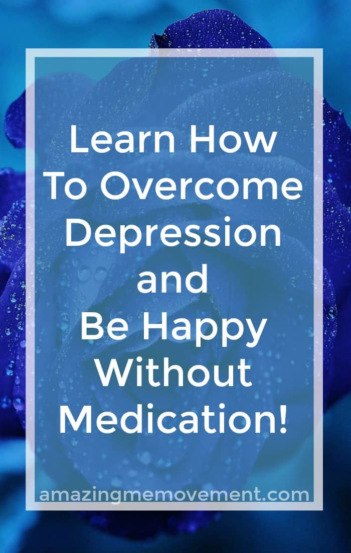 Are you struggling with depression and tired of taking pills every day to function normally? Here are some great tips on how to be happy without medications. #howtodealwithdepression #depression #overcomingdepression #howtobehappy #mindfulnessmeditations #gratitude