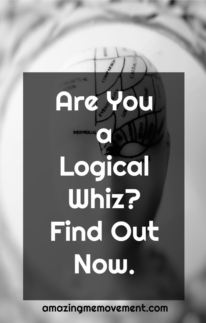 How logical are you? Answer these quiz questions to find out now. #quizquestions #onlinequiz #generalknowledge #funtriviaquestions #funquiz #popquiz #playbuzz #myersbriggspersonalitytest #buzzfeed #personalitytest #whatami #whoami #funquizzes #justforfun