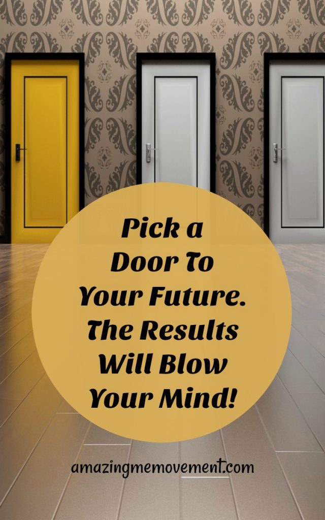 Pick a door to your future