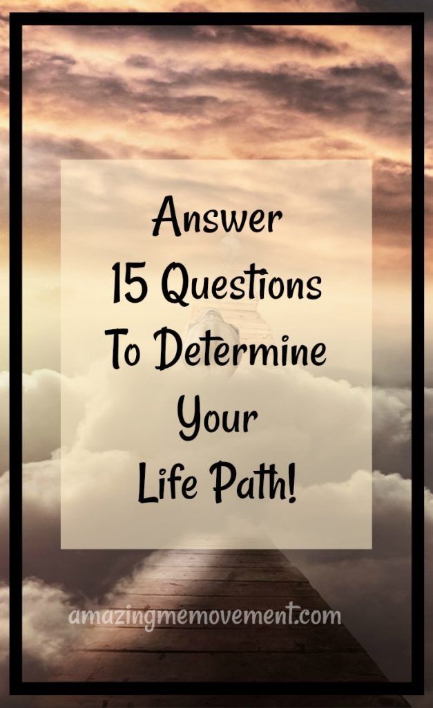 these 15 questions will help you find your life path, fun quiz