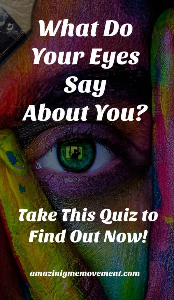 eye personality quiz, what do your eyes say about you, take this fun eye personality quiz now
