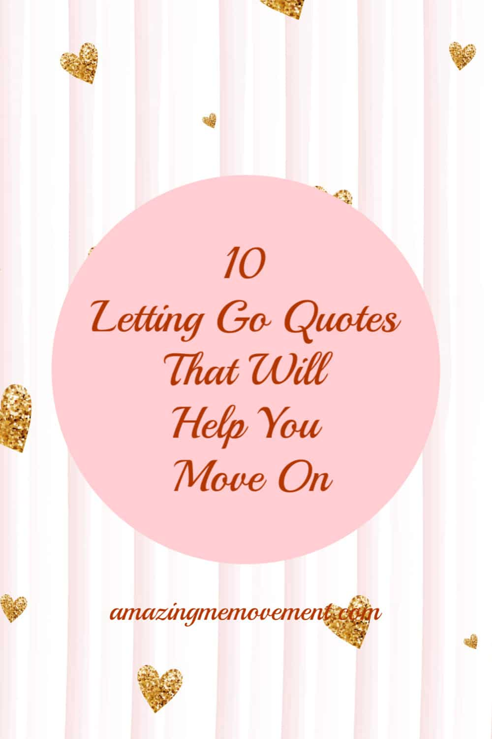 10 letting go quotes that will help you move on