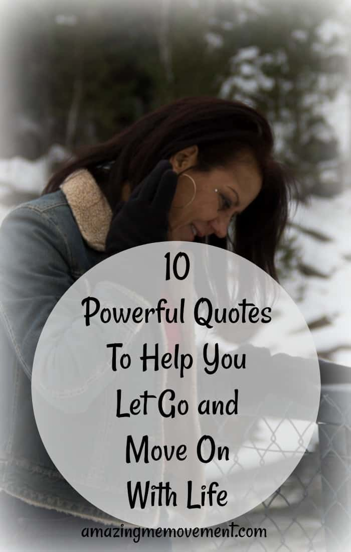 Are you having a hard time letting go of the past? Still clinging to hate, anger,hurt and frustration? These powerful quotes will help you heal and let go. #lettinggoquotes #howtomoveon #justletitgo #lifechanging #lifelessons #womeninspiringwomen #healing #emotions #forwomen #forteens #lifetips #howtobehappy #forgiveness #movingon #lifequotes #iinspirationalquotes #inspirationalblogstofollow