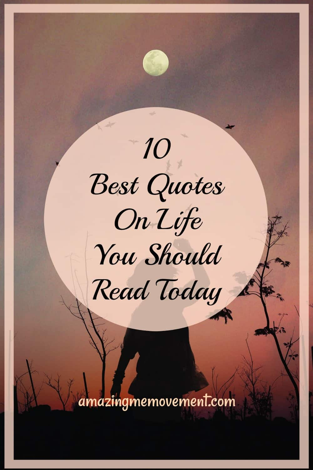 10 best quotes on life