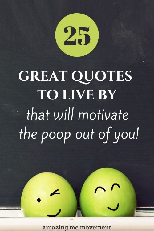 great quotes to live by Pinterest pin