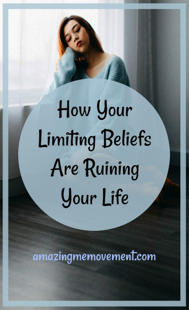 how your limiting beliefs are ruining your life