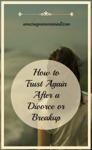 learning how to trust again after divorce