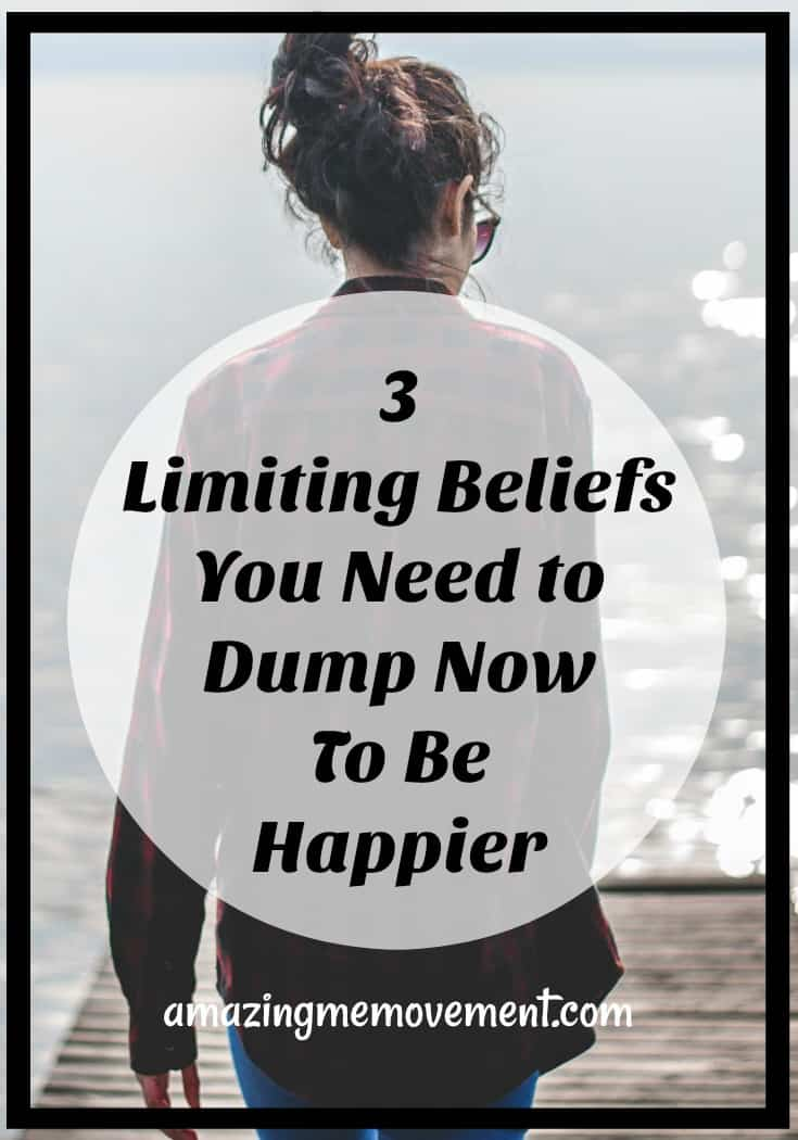 3 limiting beliefs you need to dump