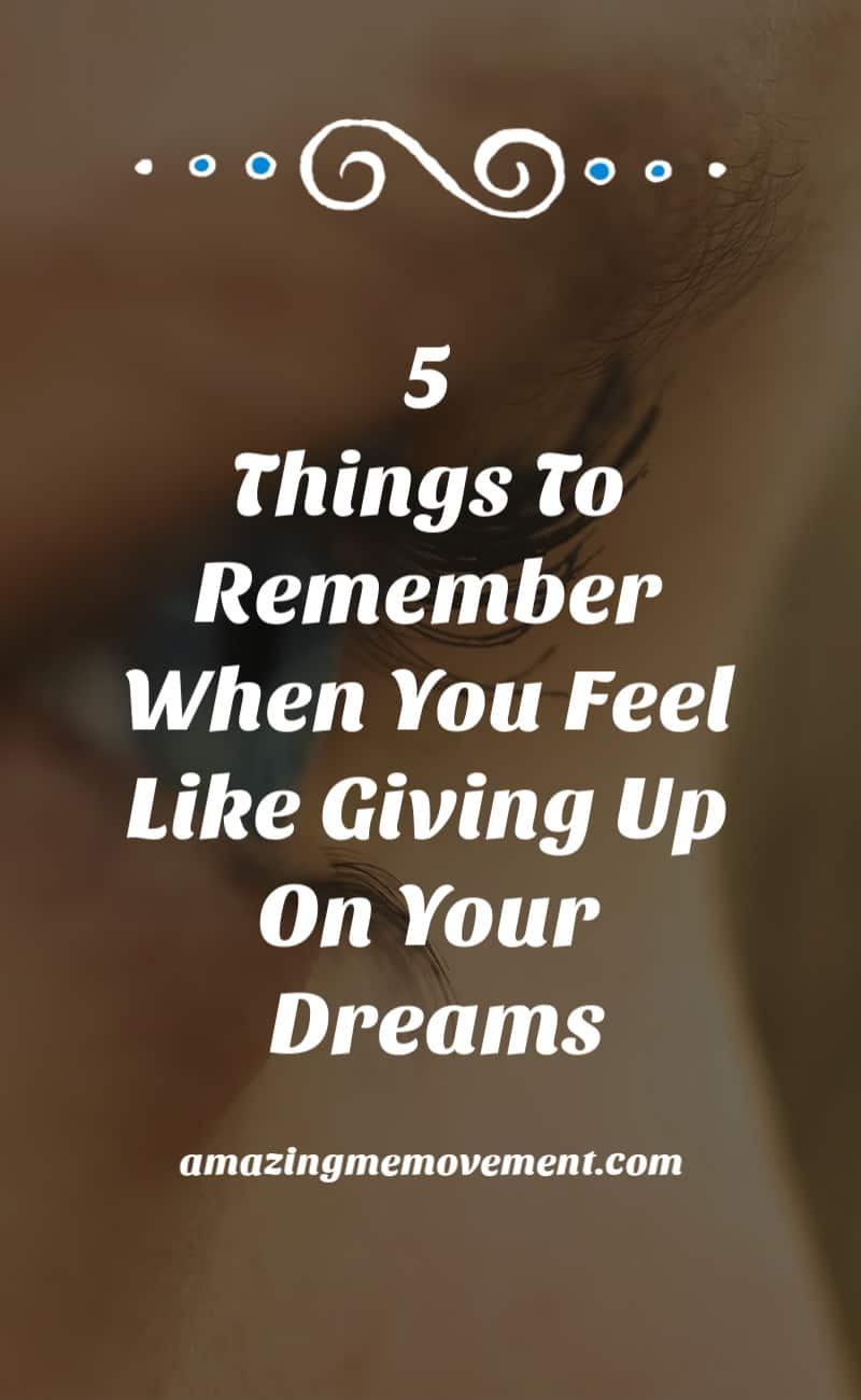 5 things to remember when your dreams die