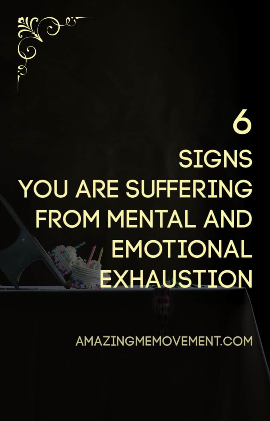 6 signs you are suffering from mental and emotional exhaustion