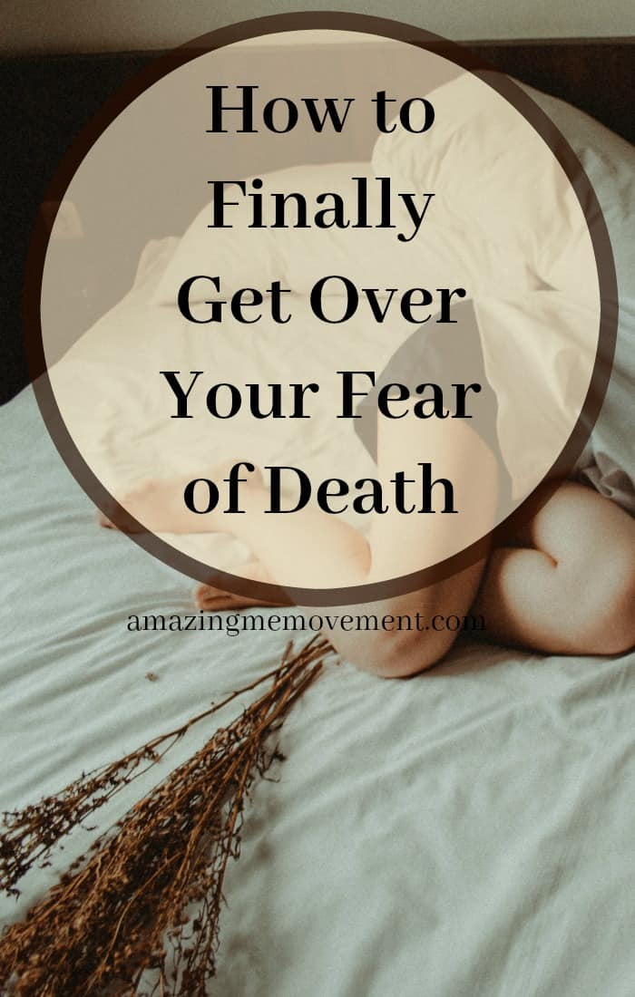 Is your fear of death still keeping you from doing the things you really want to do but are, well, too afraid? This blog should cure you of this once and for all!! #fearofdeath #dying #mentalhealth #howtobehappy #liveyourlife #lifechanging #wordsofencouragement #lifecoach #lifecoachingforwomen #womeninspiringwomen #womenhelpingwomen #selfawareness #selfconfidence #affiliatelink