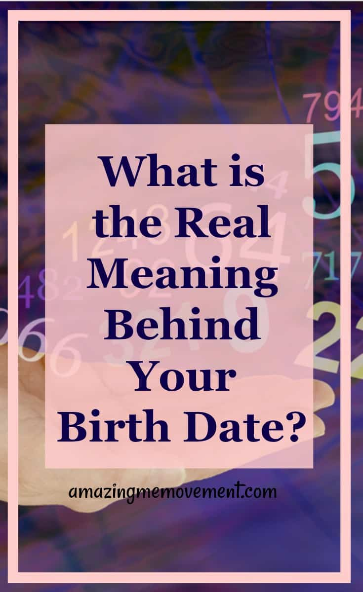 what is the meaning behind your date of birth