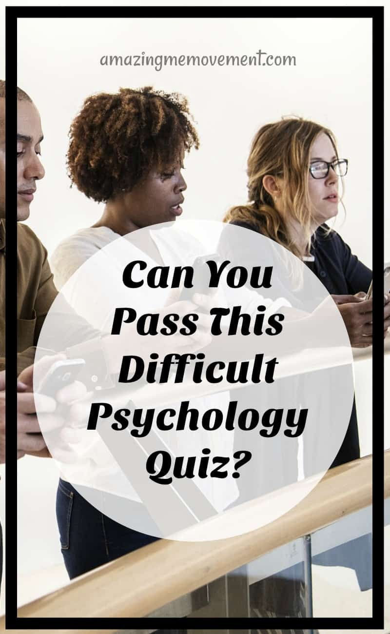 Psychology Quiz Has Many Scratching Their Head  Can You Pass It?