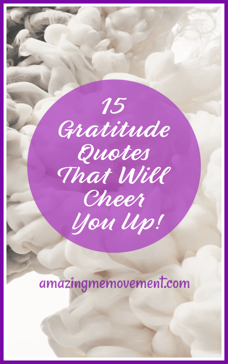 15 Gratitude quotes to cheer you up