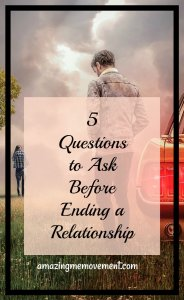 5 questions to ask yourself before ending a relationship