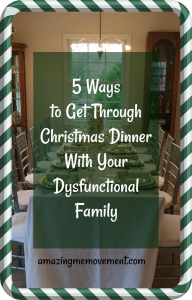 5 ways to get through Christmas dinner with a dysfunctional family