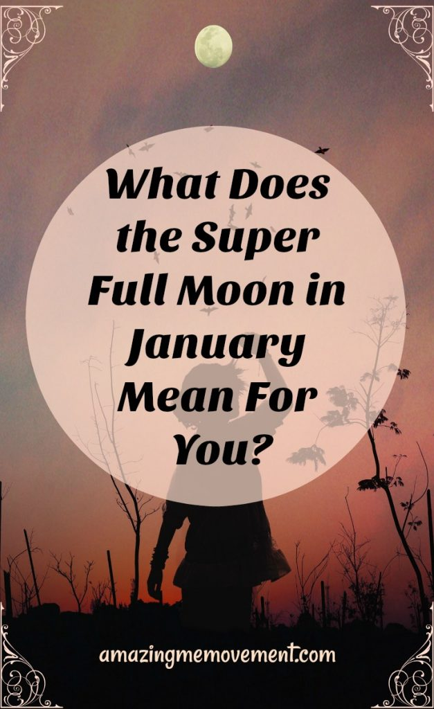 what does the super full wolf moon mean for you