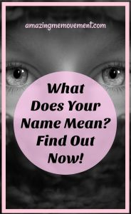 what does my name mean, take this quiz to find out
