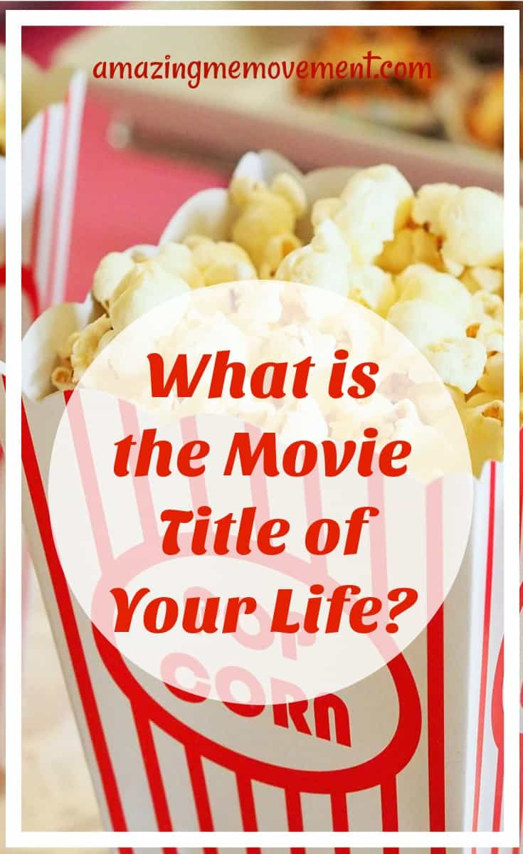 what is the movie title of your life