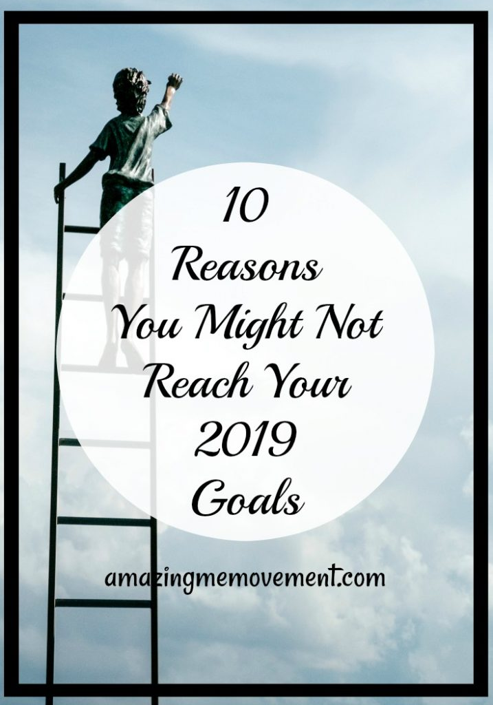 10 reasons you won't reach your goals