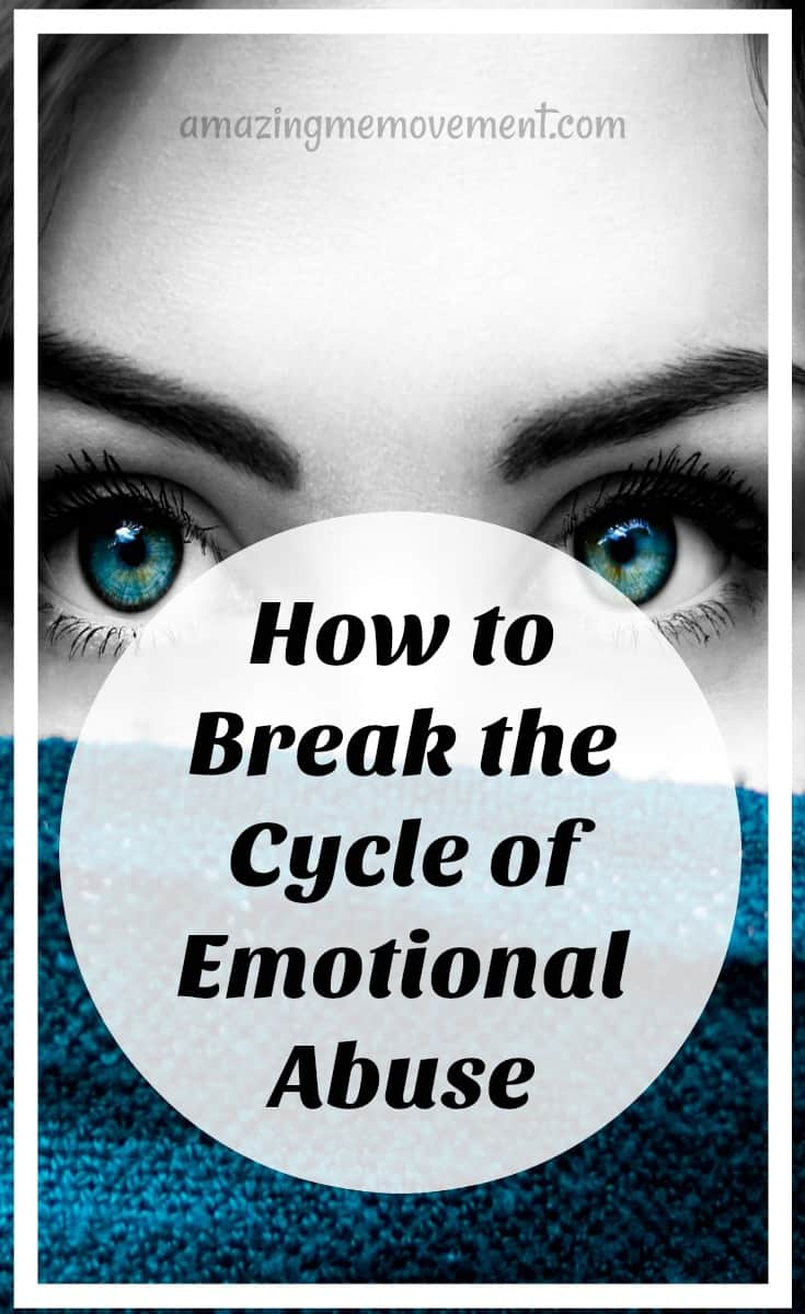 how to break the cycle of emotional abuse