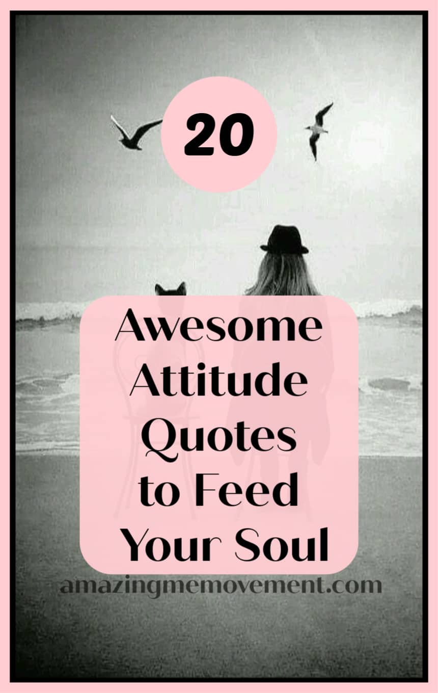 20 attitude quotes to feed your soul