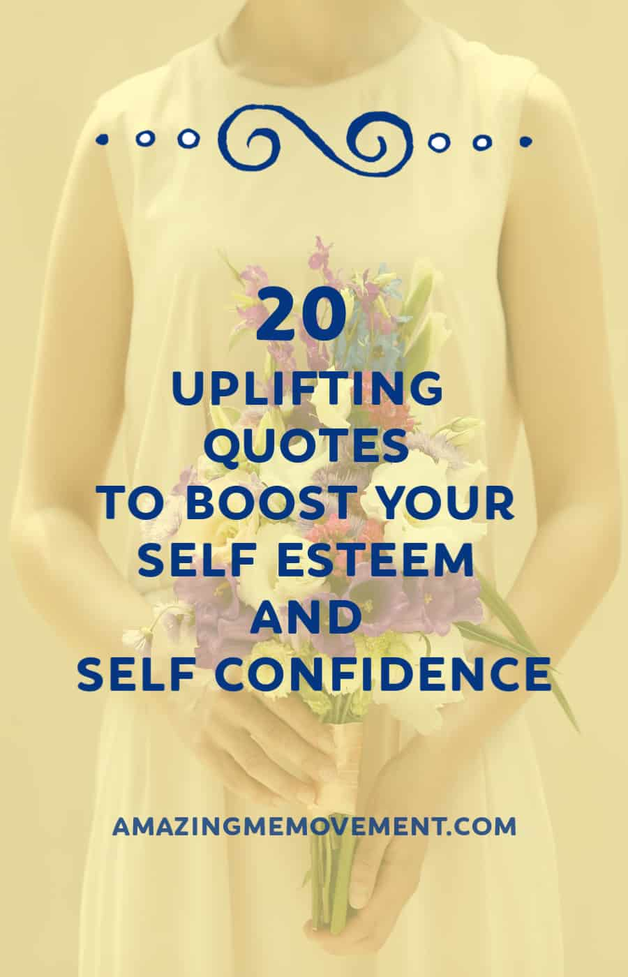 20 uplifting quotes to boost your self esteem