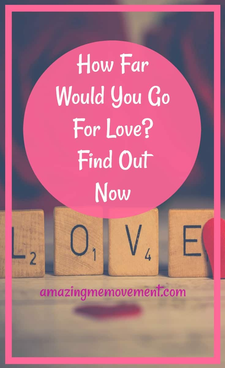how far would you go for love-love quiz