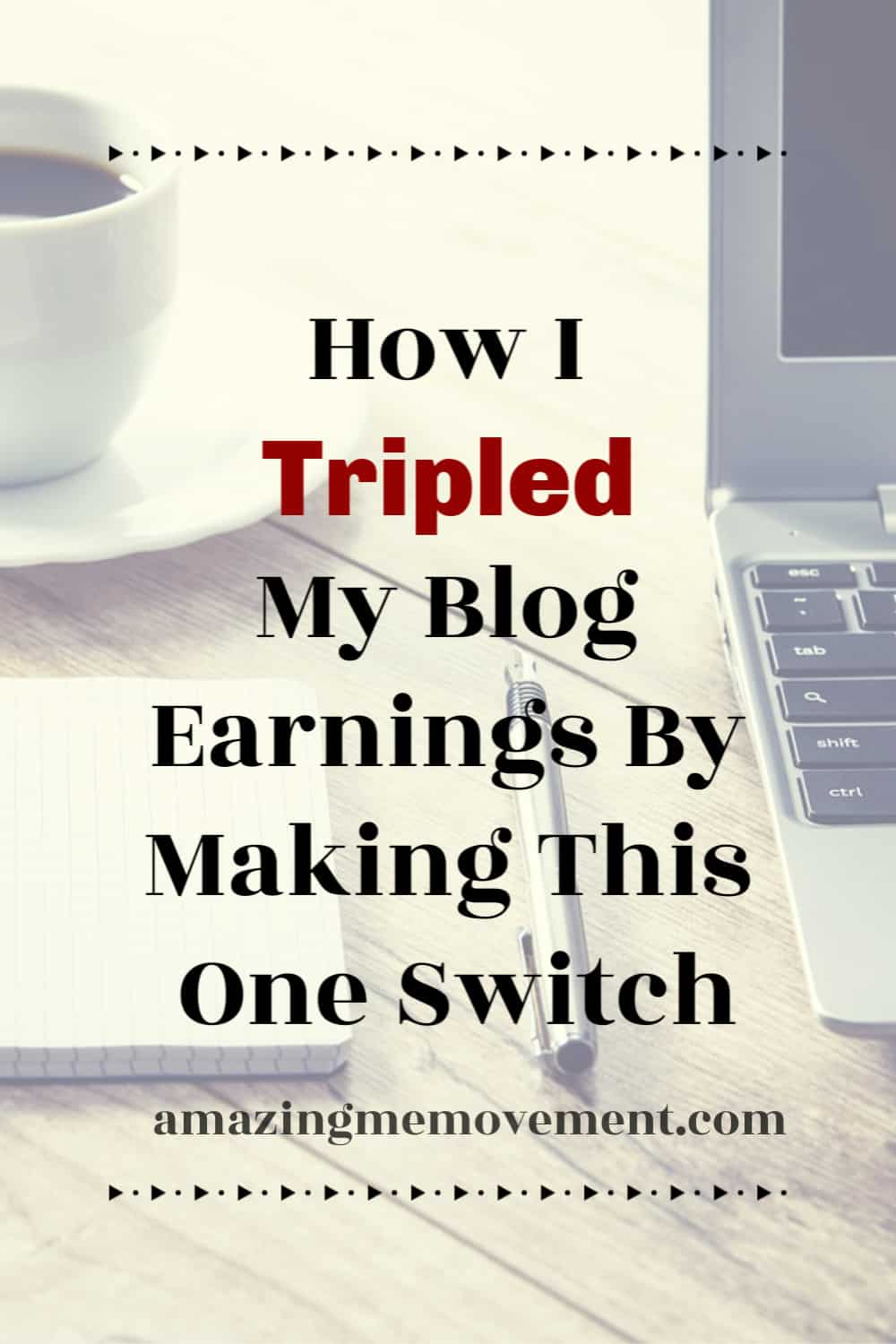 how to triple your blog earnings with this one thing