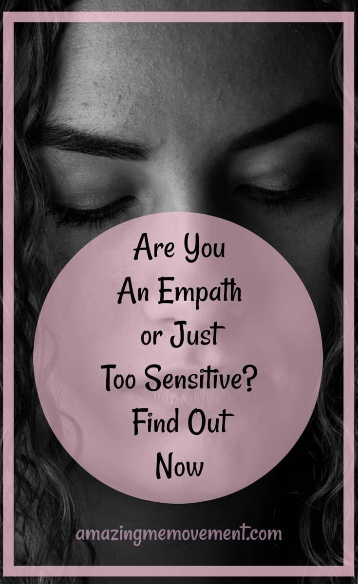 Are You A Highly Sensitive Person or An Empath? Find Out Now