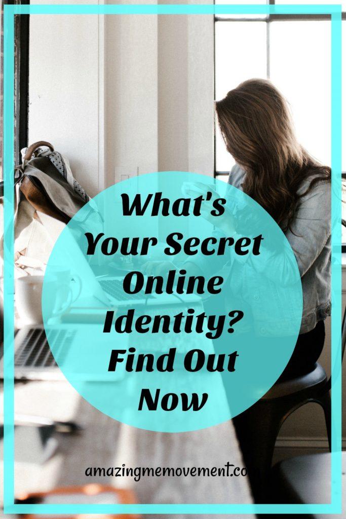 What's your secret online identity?