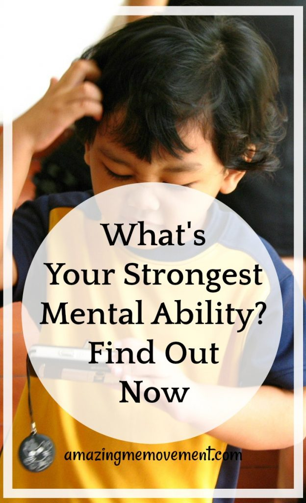 what's your strongest mental ability