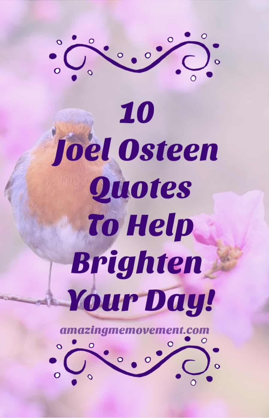 10 Joel Osteen quotes to brighten your day