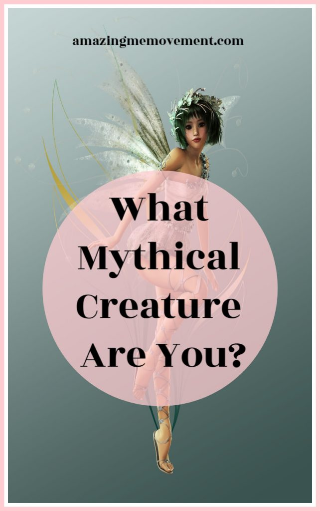 Which one of the mythical creatures are you?