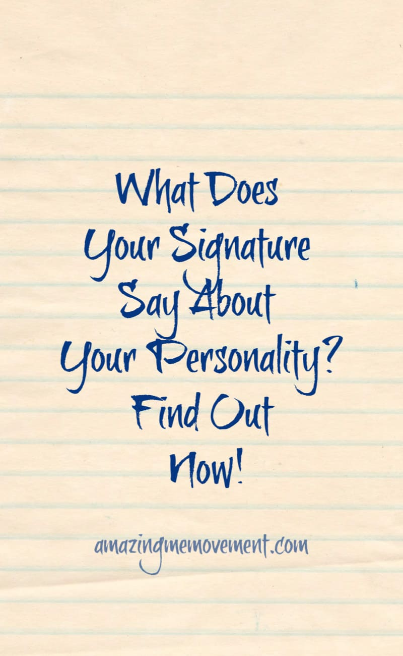 What does your signature say about your personality?