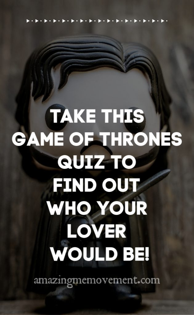 A Game of Thrones Quiz